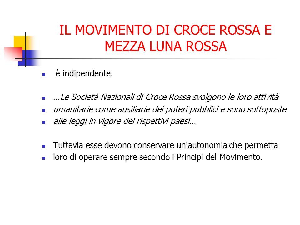 IL MOVIMENTO DI CROCE ROSSA E MEZZA LUNA ROSSA è indipendente.