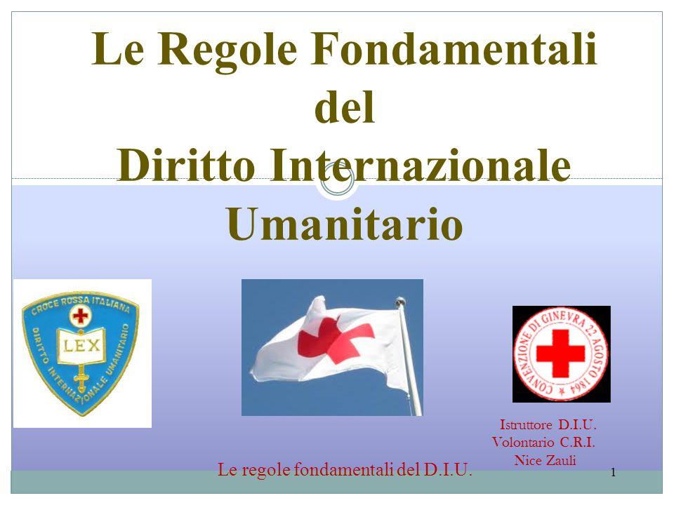 Le regole fondamentali del D.I.U.2 Le regole fondamentali del D.I.U.