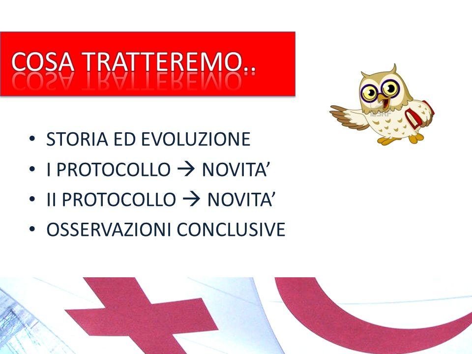 STORIA ED EVOLUZIONE I PROTOCOLLO NOVITA II PROTOCOLLO NOVITA OSSERVAZIONI CONCLUSIVE GUFO