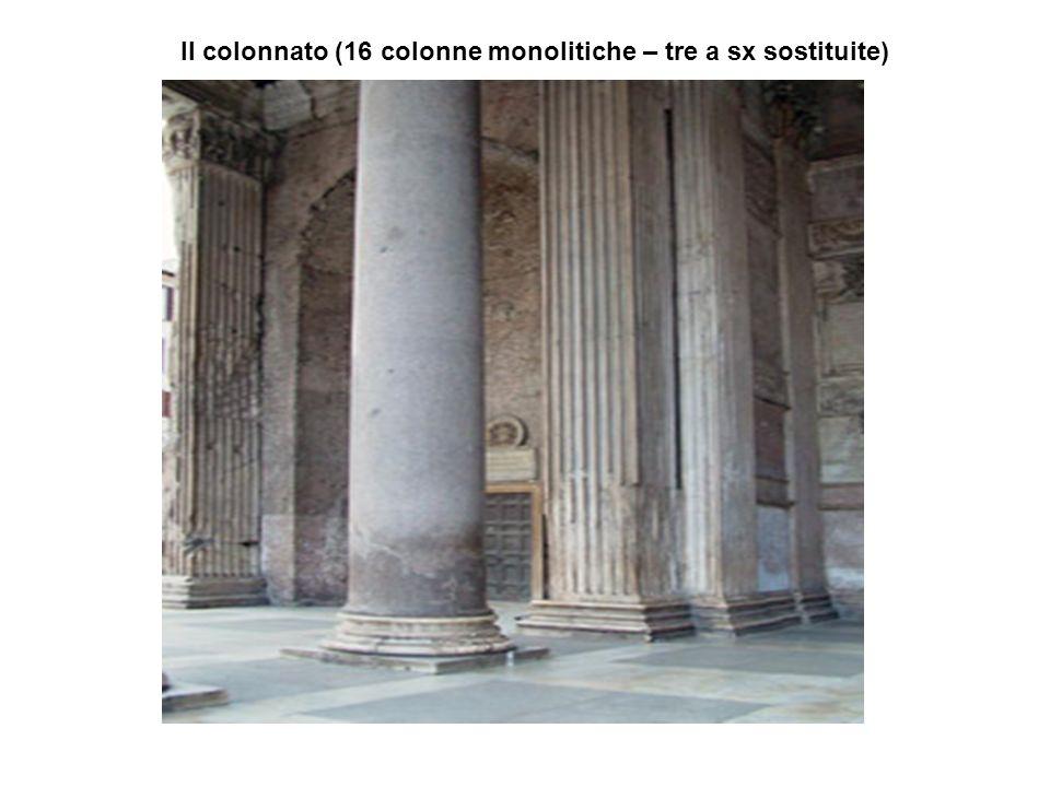 Il colonnato (16 colonne monolitiche – tre a sx sostituite)