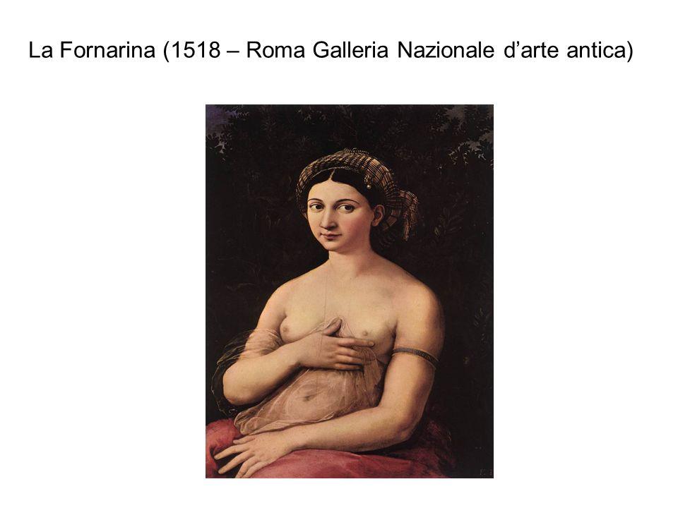 La Fornarina (1518 – Roma Galleria Nazionale darte antica)