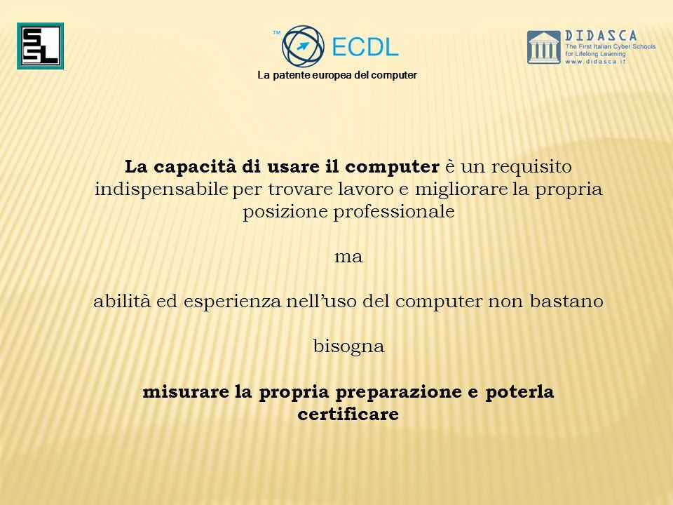 Per rispondere a questa esigenza il CEPIS ( ente associazioni europee di informatica) e UE hanno sviluppato la ECDL (European Computer Driving Licence) la patente europea del computer in Italia, il programma è gestito da AICA (Associazioni italiana per il Calcolo Automoatico ) La patente europea del computer