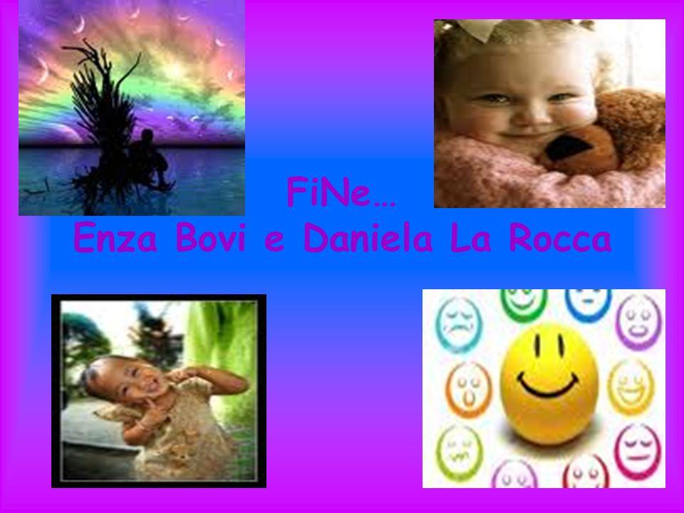 FiNe… Enza Bovi e Daniela La Rocca