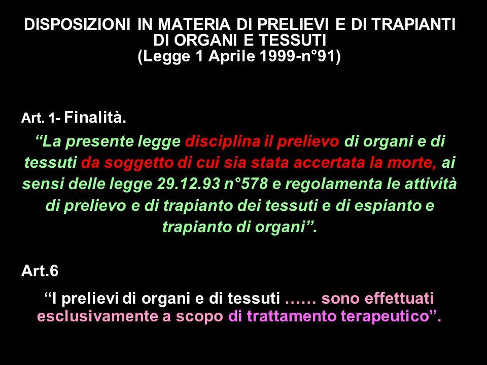 Legge 1 aprile 1999 n° 91 Dichiarazione di volontà in ordine alla donazione art.