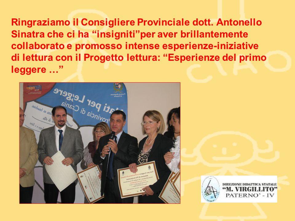 Ringraziamo il Consigliere Provinciale dott.
