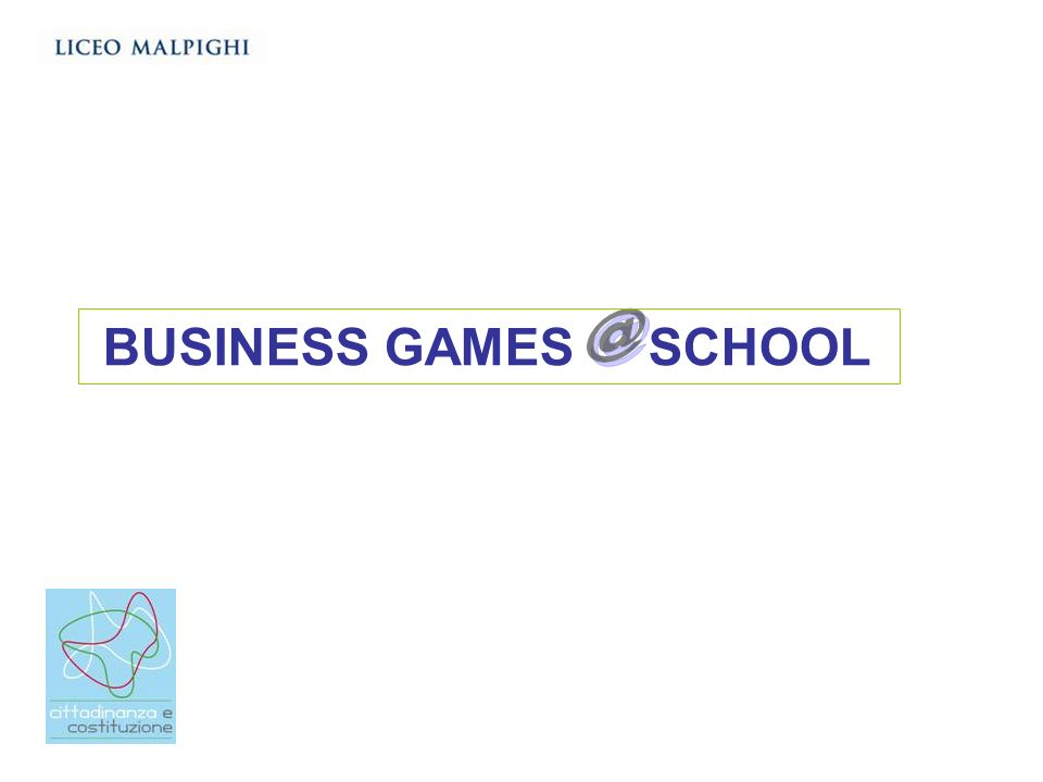 BUSINESS GAMES SCHOOL