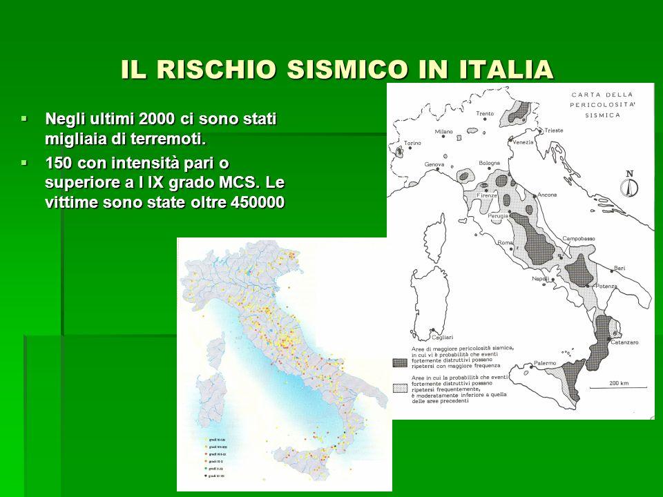 IL RISCHIO SISMICO IN ITALIA Negli ultimi 2000 ci sono stati migliaia di terremoti. Negli ultimi 2000 ci sono stati migliaia di terremoti. 150 con int