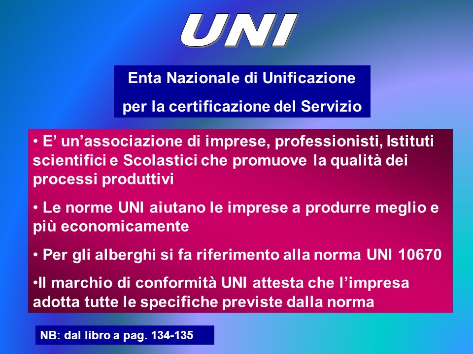 Enta Nazionale di Unificazione per la certificazione del Servizio E unassociazione di imprese, professionisti, Istituti scientifici e Scolastici che p