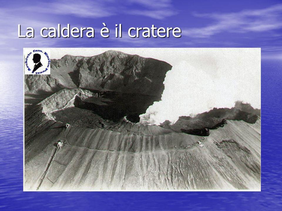 La caldera è il cratere
