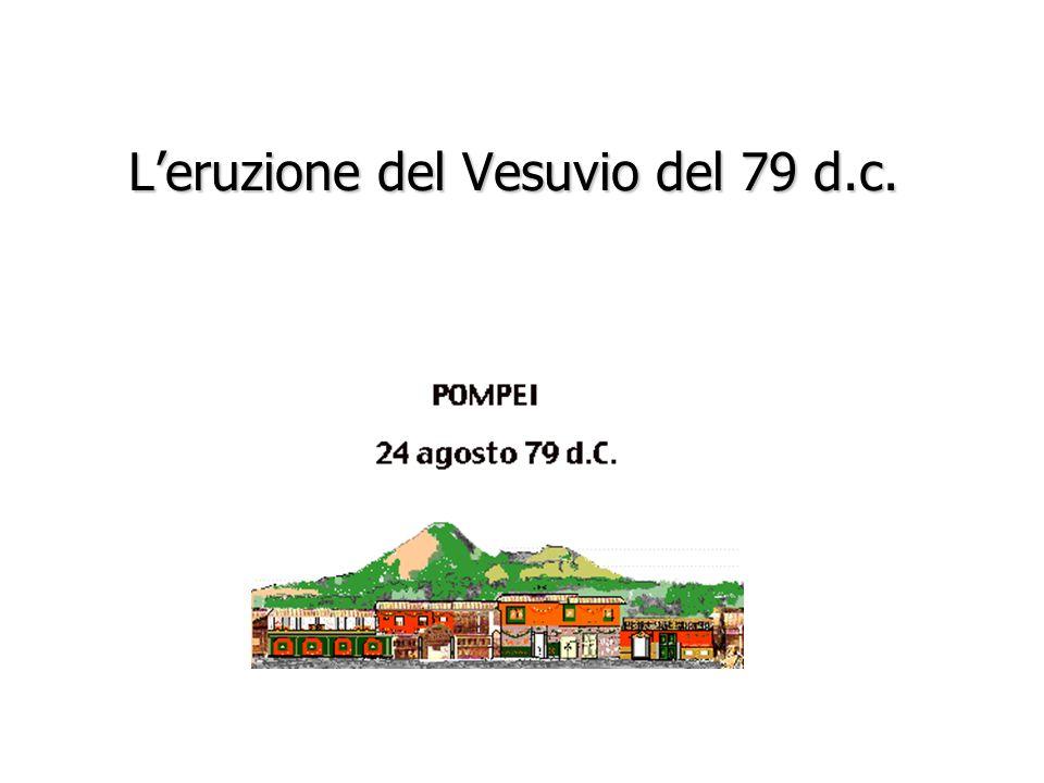 Leruzione del Vesuvio del 79 d.c.