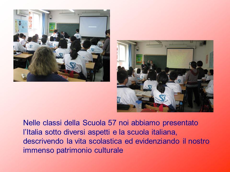 Nelle classi della Scuola 57 noi abbiamo presentato lItalia sotto diversi aspetti e la scuola italiana, descrivendo la vita scolastica ed evidenziando
