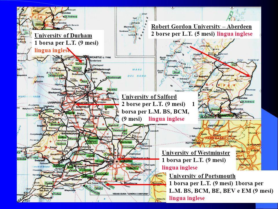 Robert Gordon University – Aberdeen 2 borse per L.T. (5 mesi) lingua inglese University of Westminster 1 borsa per L.T. (9 mesi) lingua inglese Univer