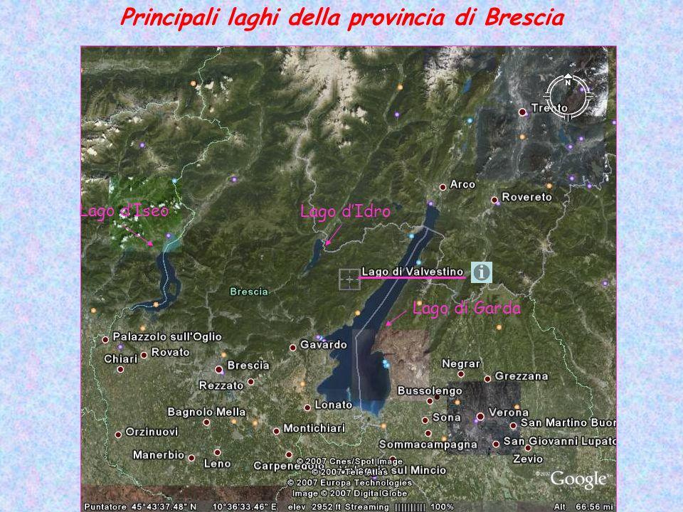 Principali laghi della provincia di Brescia Lago dIseo Lago dIdro Lago di Garda