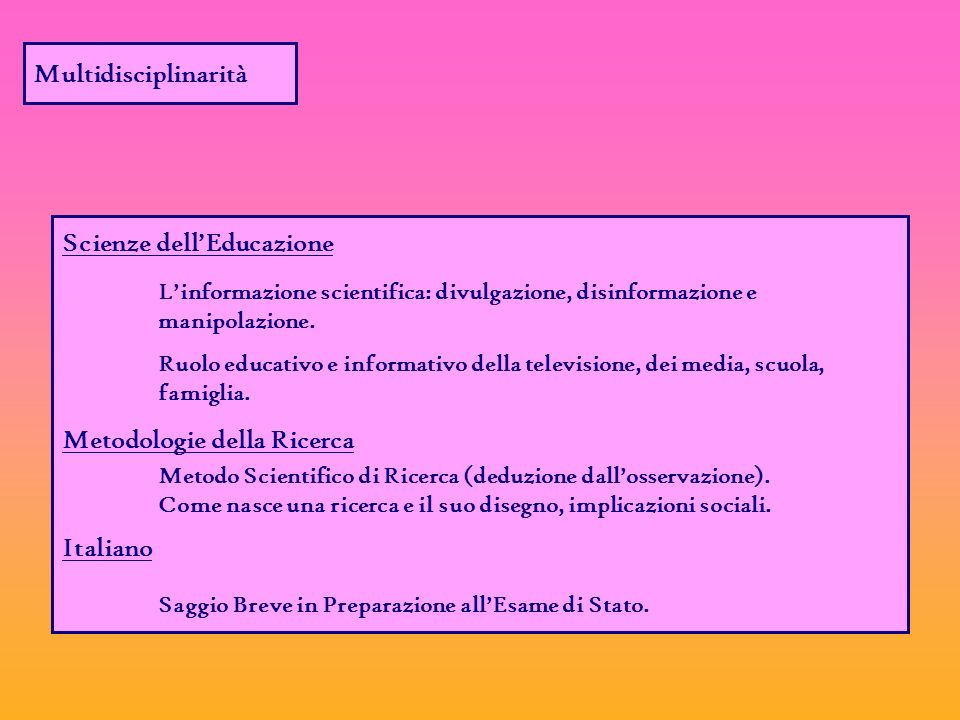 Scienze dellEducazione Linformazione scientifica: divulgazione, disinformazione e manipolazione.
