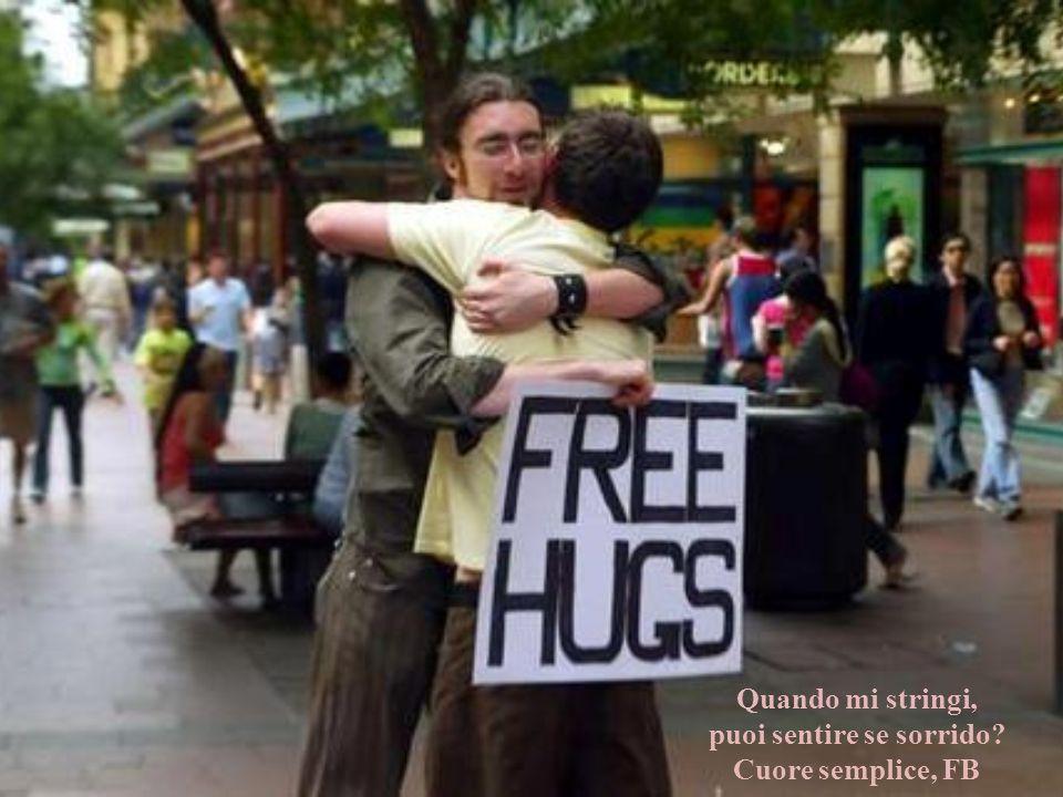 Che bello essere abbracciato E che bello se la loro relazione fosse stata fatta di semplici, muti gesti affettuosi e nientaltro.