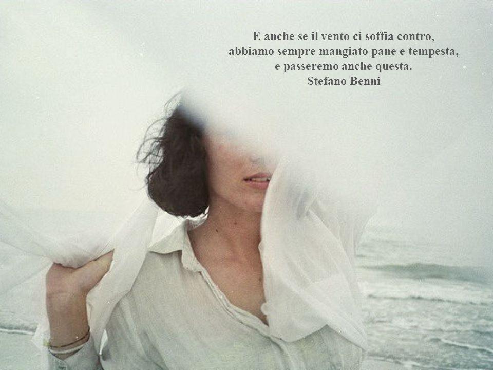 Se riveli al vento i tuoi segreti, non devi poi rimproverare al vento di rivelarli agli alberi Kahlil Gibran