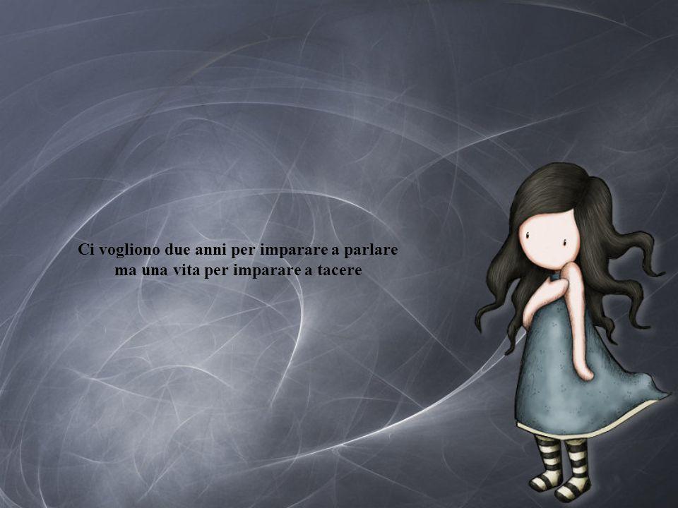 Non disdegnare il piacere di un silenzio: ti scopriresti a non saper più sorridere della vita.