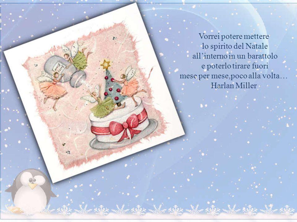 Onorerò il Natale nel mio cuore e cercherò di tenerlo con me tutto lanno.Charles Dickens