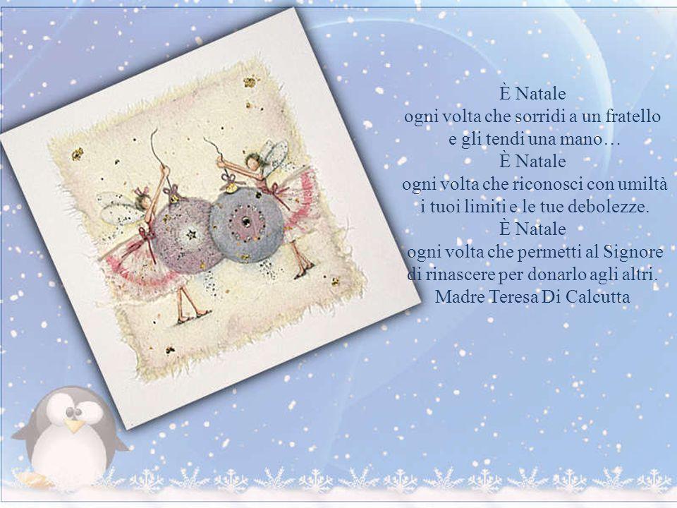 … è meglio tornare bambini qualche volta e non vi è miglior tempo che il Natale,allorchè il suo onnipotente fondatore era egli stesso un bambino Charl
