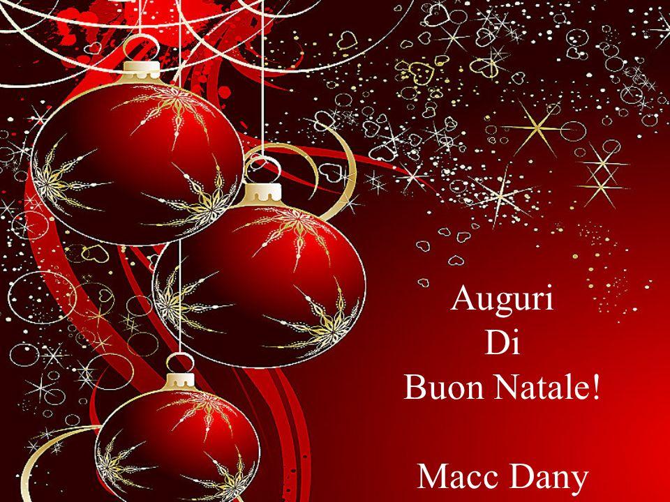 Auguri Di Buon Natale! Macc Dany