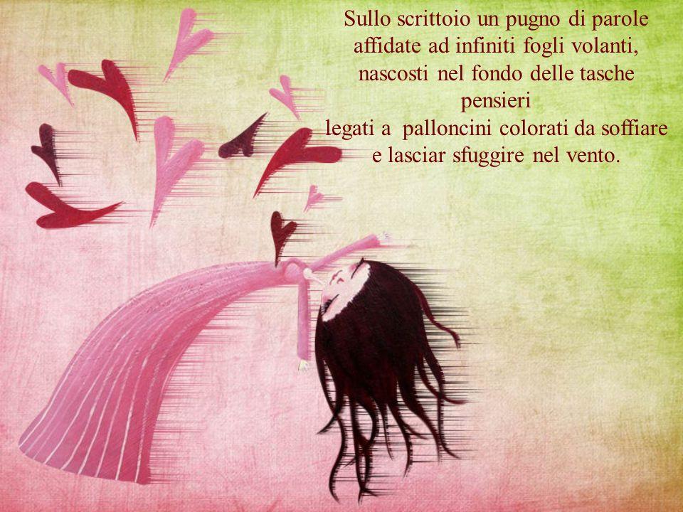 PENSIERI Poesia seconda classificata sez. lingua italiana di Marotto Loreta (Creazzo) Motivazione: ricca di immagini poetiche e di metafore colorate.
