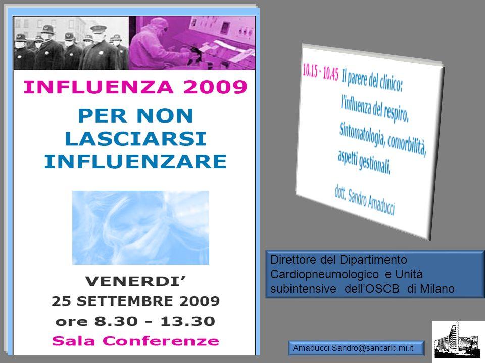 Direttore del Dipartimento Cardiopneumologico e Unità subintensive dellOSCB di Milano Amaducci.Sandro@sancarlo.mi.it