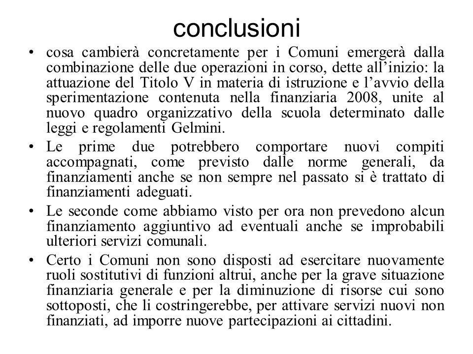 conclusioni cosa cambierà concretamente per i Comuni emergerà dalla combinazione delle due operazioni in corso, dette allinizio: la attuazione del Tit