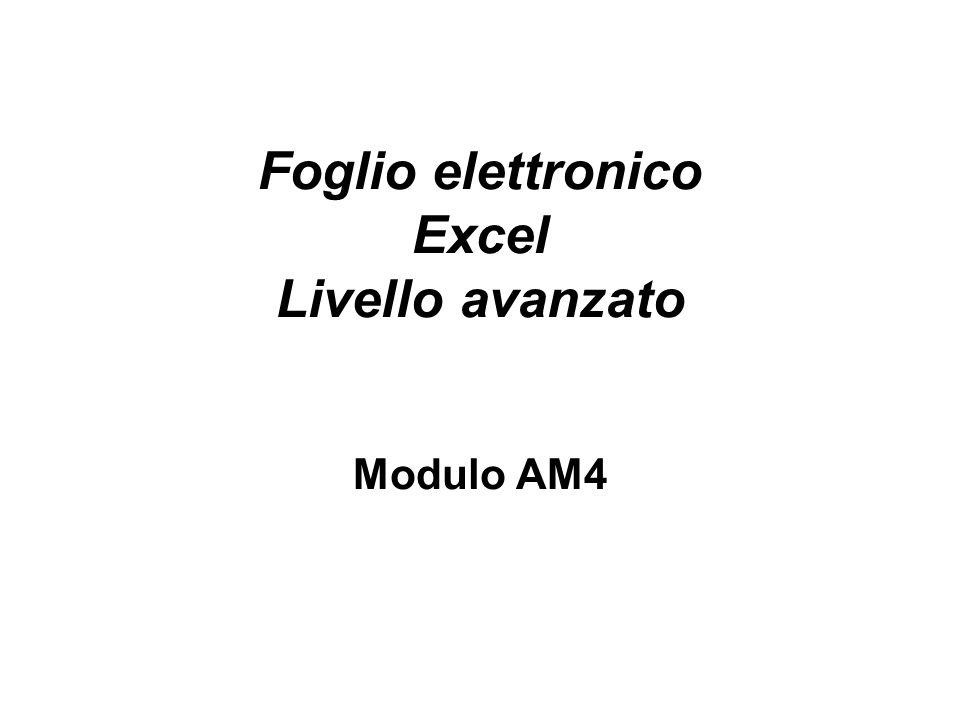 Foglio elettronico Excel Livello avanzato Modulo AM4