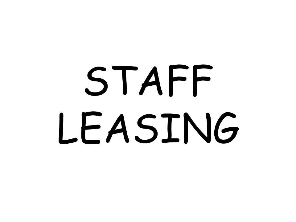 Staff Leasing Payroll Consiste nella gestione amministrativa di personale già in organico presso lazienda cliente e non prevede quindi la ricerca e la selezione.