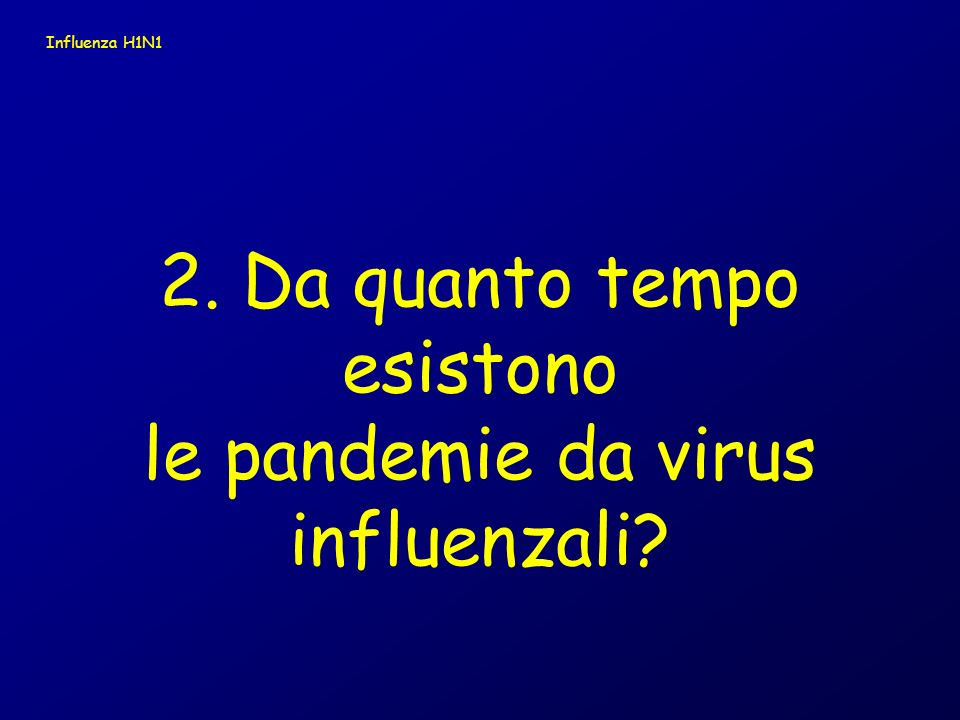 La pandemia influenzale è unepidemia glo- bale di influenza ( malati: > 25% della popolazione, rispetto al 5-10% di persone che si ammalano ogni anno di influenza) causata da un nuovo virus influenzale che emerge e si trasmette da uomo a uomo, causando la malattia in tutto il mondo.