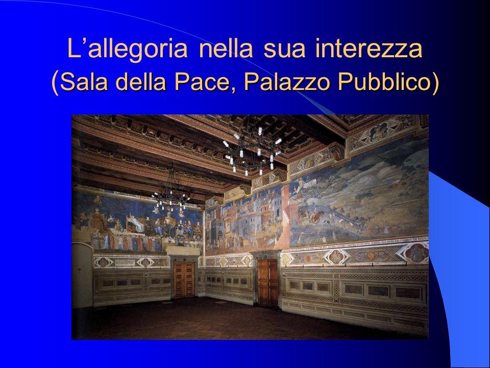 Sala della Pace, Palazzo Pubblico) Lallegoria nella sua interezza ( Sala della Pace, Palazzo Pubblico)