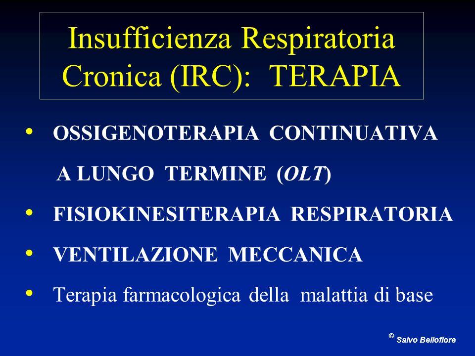 Insufficienza Respiratoria Cronica (IRC): TERAPIA OSSIGENOTERAPIA CONTINUATIVA A LUNGO TERMINE (OLT) FISIOKINESITERAPIA RESPIRATORIA VENTILAZIONE MECC