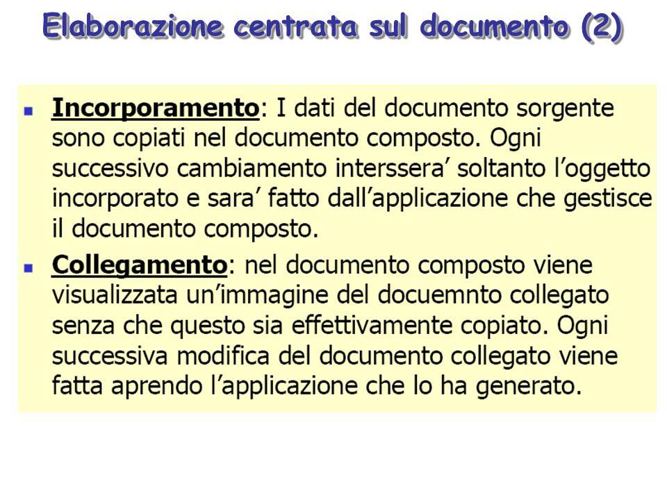Elaborazione centrata sul documento (2)