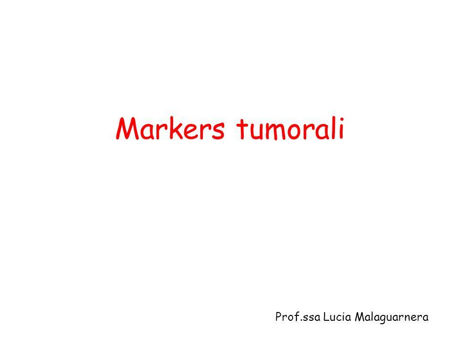 Ca della Mammella CA-15.3 Glicoproteina mucino simile Sulle cellule alveolari e dei dotti ghiandolari normali e neoplastici Positività nel 20-25% e nel 60-80% in corso di metastasi Diagnosi: Ca della mammella, Neoplasie polmonari, epatiche, gastrointestinali, prostatiche endometriali Patologie benigne: malattie epatiche croniche e malattie infiammatorie dellapparato respiratorio Concentrazioni plasmatiche: VN 0-30 U/ml Cut-off ( 35U/ml) Valutazione grossolana