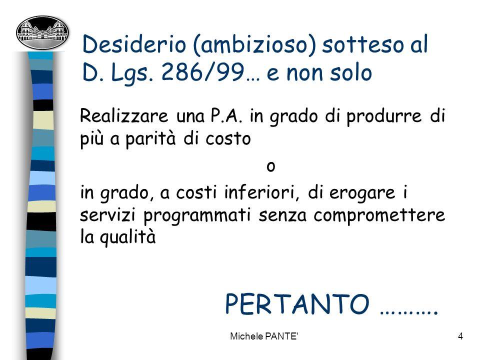 Michele PANTE 4 Desiderio (ambizioso) sotteso al D.