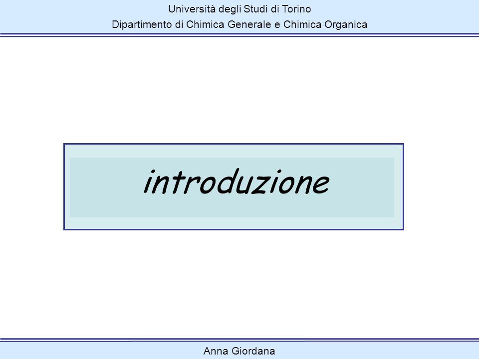 Università degli Studi di Torino Dipartimento di Chimica Generale e Chimica Organica Anna Giordana primo attacco