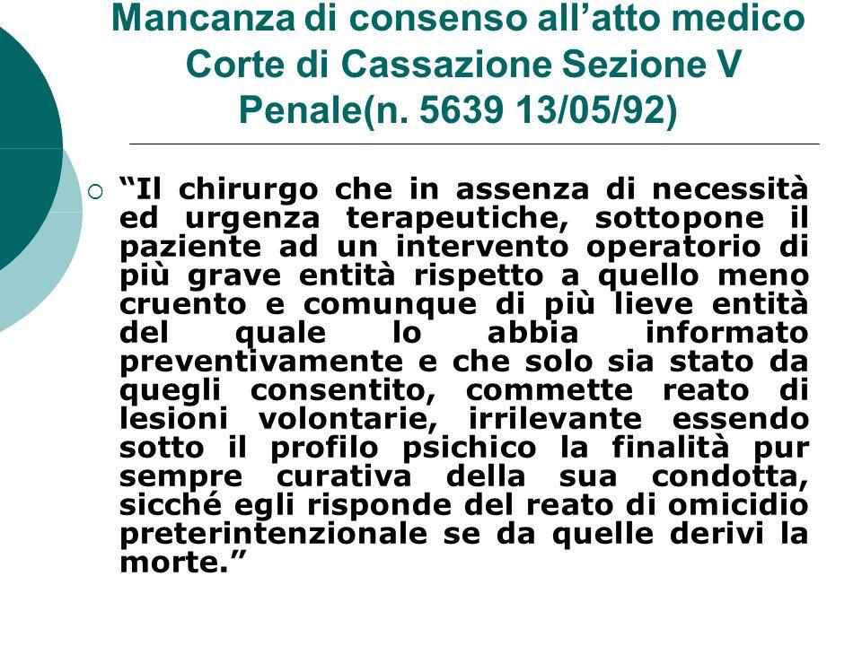 Mancanza di consenso allatto medico Corte di Cassazione Sezione V Penale(n.