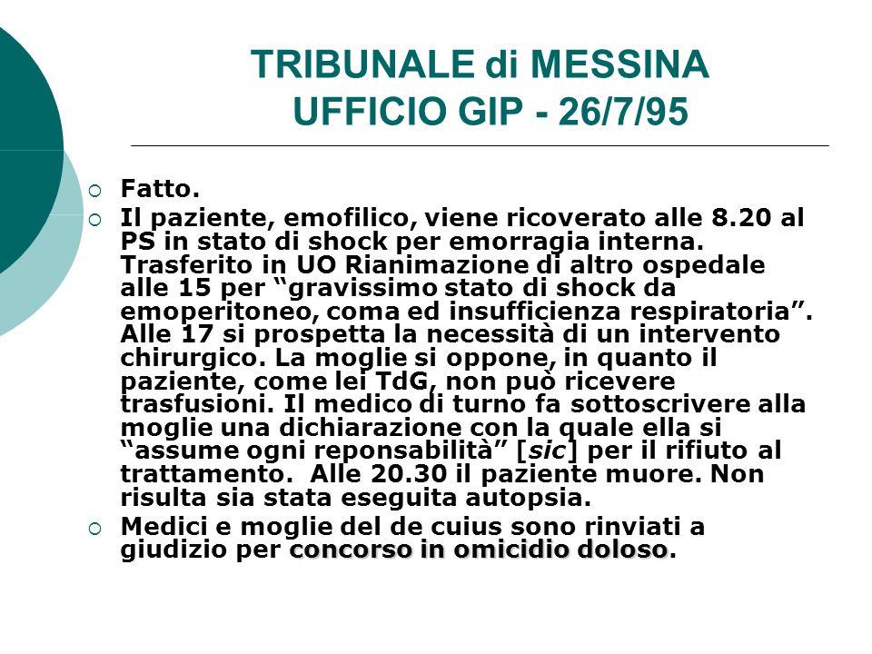 TRIBUNALE di MESSINA UFFICIO GIP - 26/7/95 Fatto.