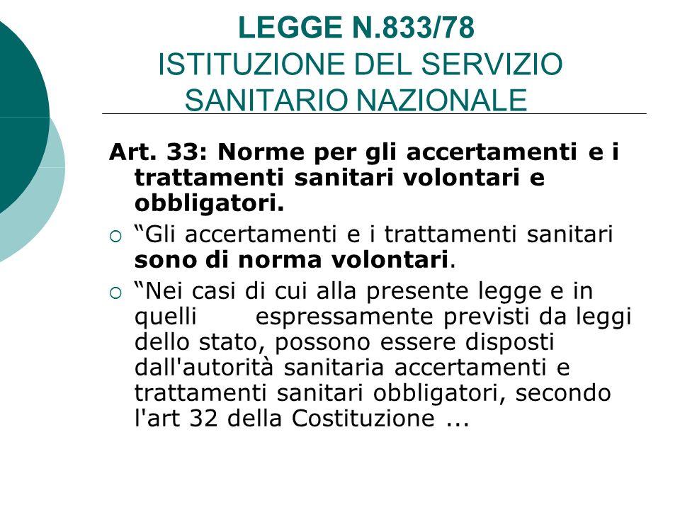 LEGGE N.833/78 ISTITUZIONE DEL SERVIZIO SANITARIO NAZIONALE Art.
