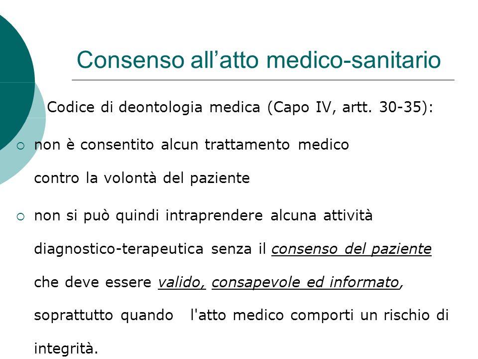 Consenso allatto medico-sanitario Codice di deontologia medica (Capo IV, artt.