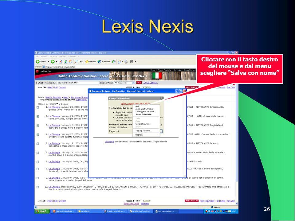 26 Lexis Nexis Cliccare con il tasto destro del mouse e dal menu scegliere Salva con nome