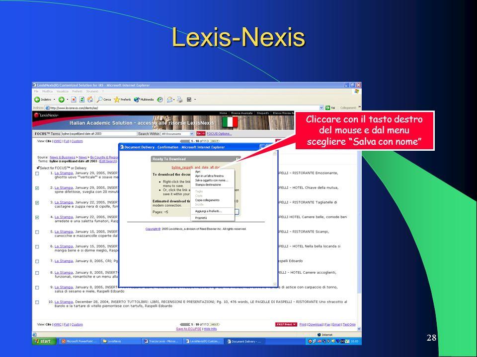 28 Lexis-Nexis Cliccare con il tasto destro del mouse e dal menu scegliere Salva con nome