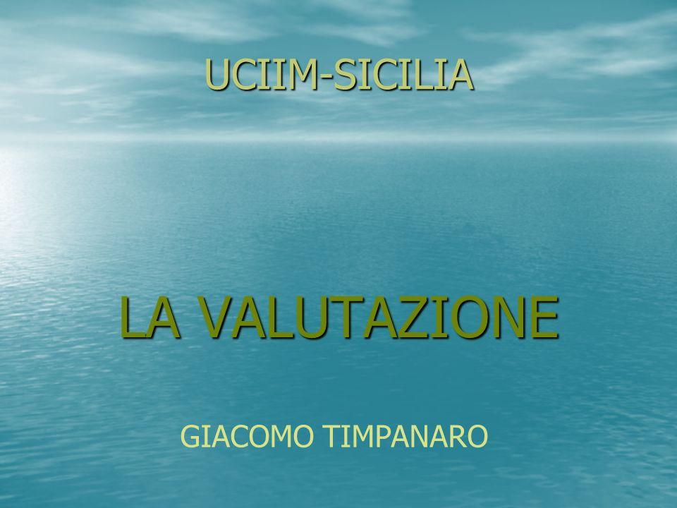 UCIIM-SICILIA LA VALUTAZIONE GIACOMO TIMPANARO