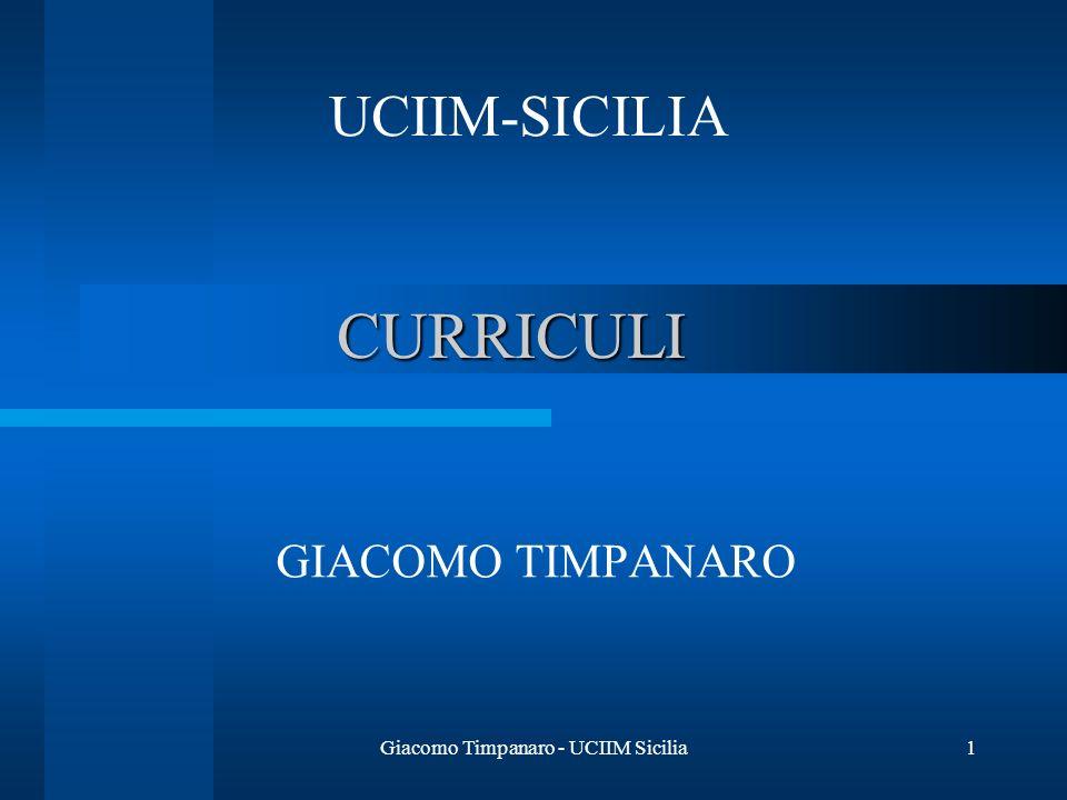 Giacomo Timpanaro - UCIIM Sicilia1 CURRICULI GIACOMO TIMPANARO UCIIM-SICILIA