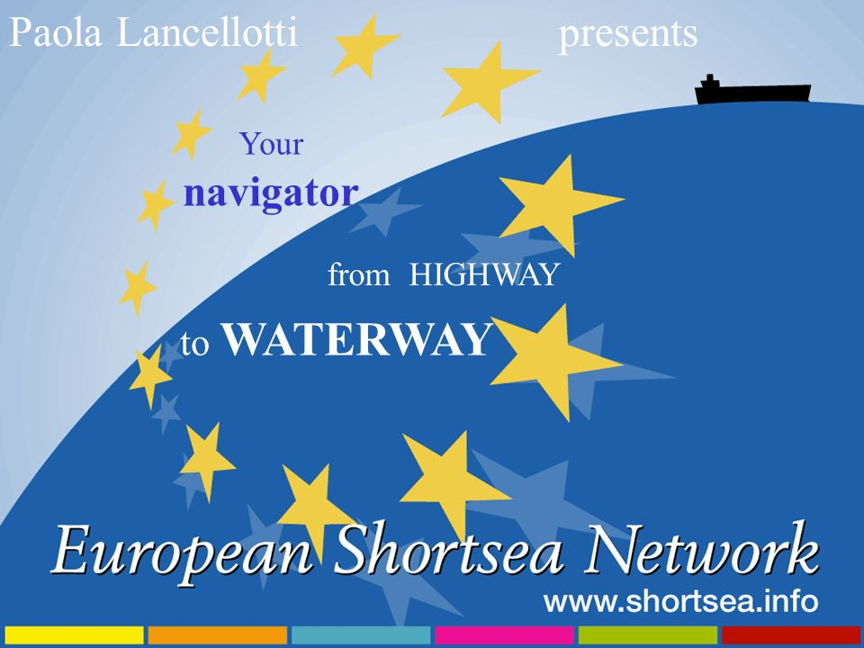 Paola Lancellottipresents Your navigator from HIGHWAY to WATERWAY