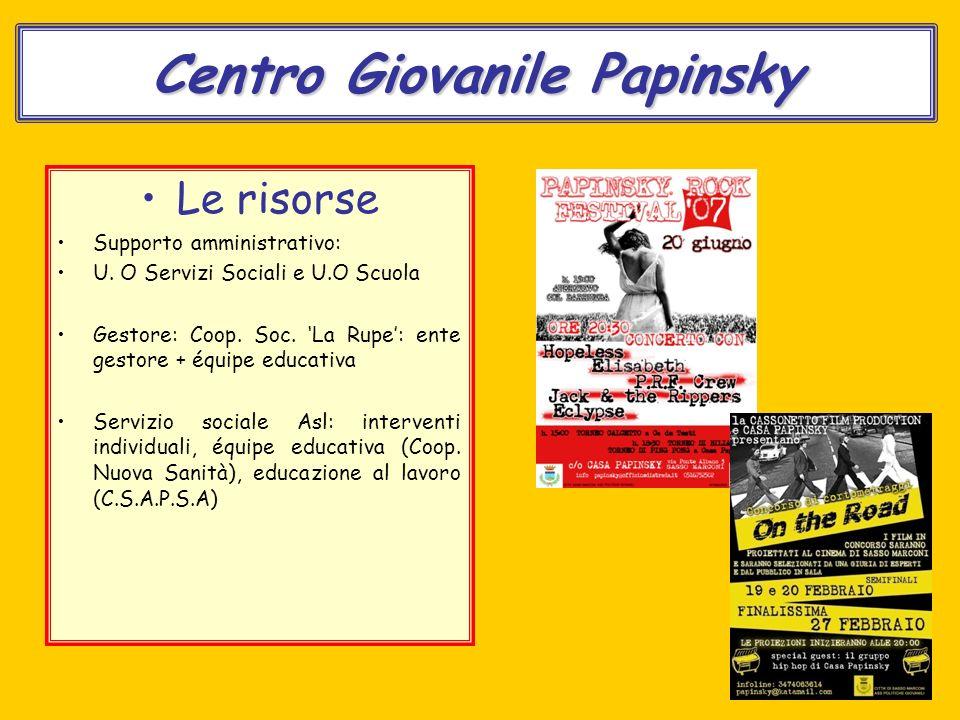 Centro Giovanile Papinsky Le risorse Supporto amministrativo: U.