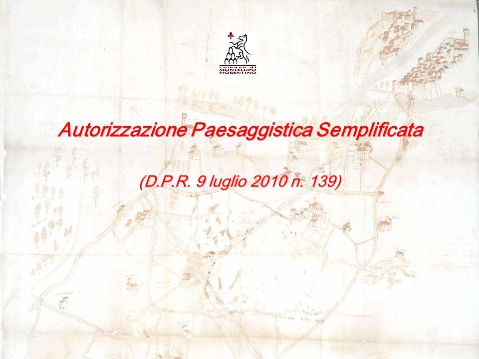 Autorizzazione Paesaggistica Semplificata (D.P.R. 9 luglio 2010 n. 139)