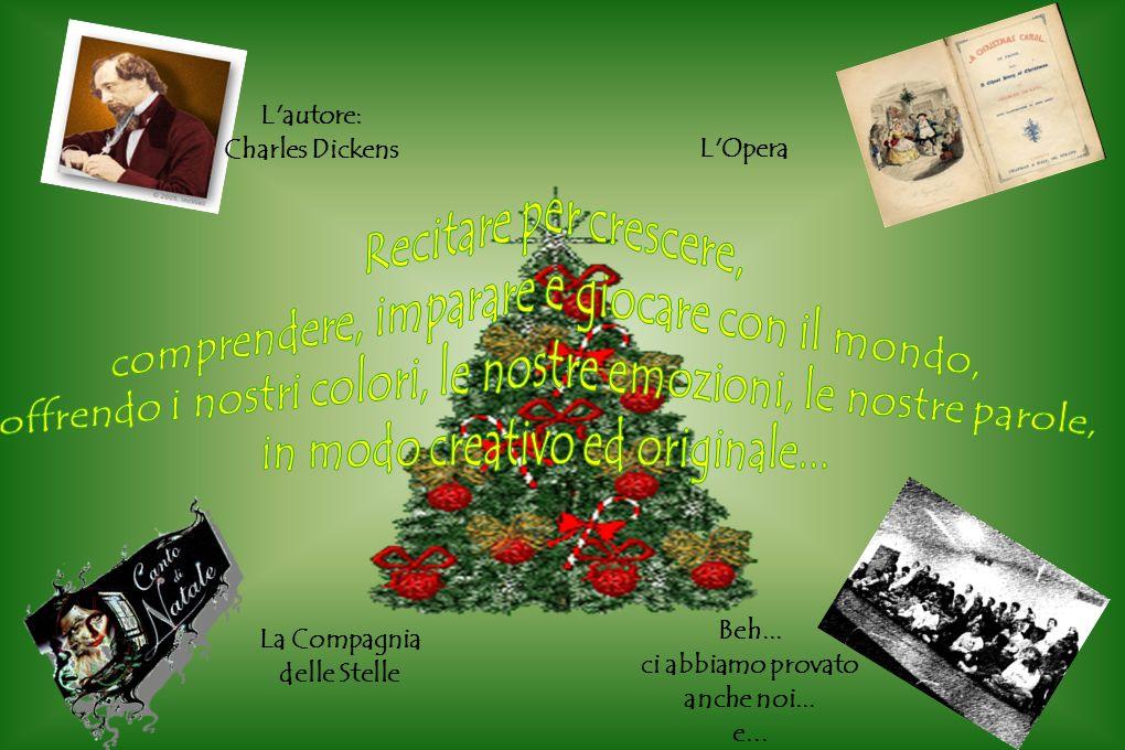 L autore: Charles Dickens La Compagnia delle Stelle L Opera Beh...