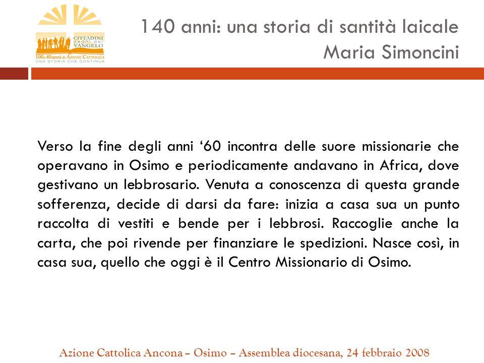 Verso la fine degli anni 60 incontra delle suore missionarie che operavano in Osimo e periodicamente andavano in Africa, dove gestivano un lebbrosario.