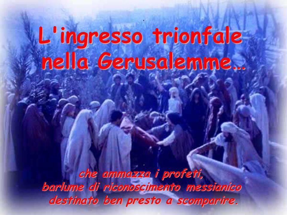 Lultima settimana di Gesù cola goccia a goccia, minuto dopo minuto così come i cronisti dell epoca ci raccontano.